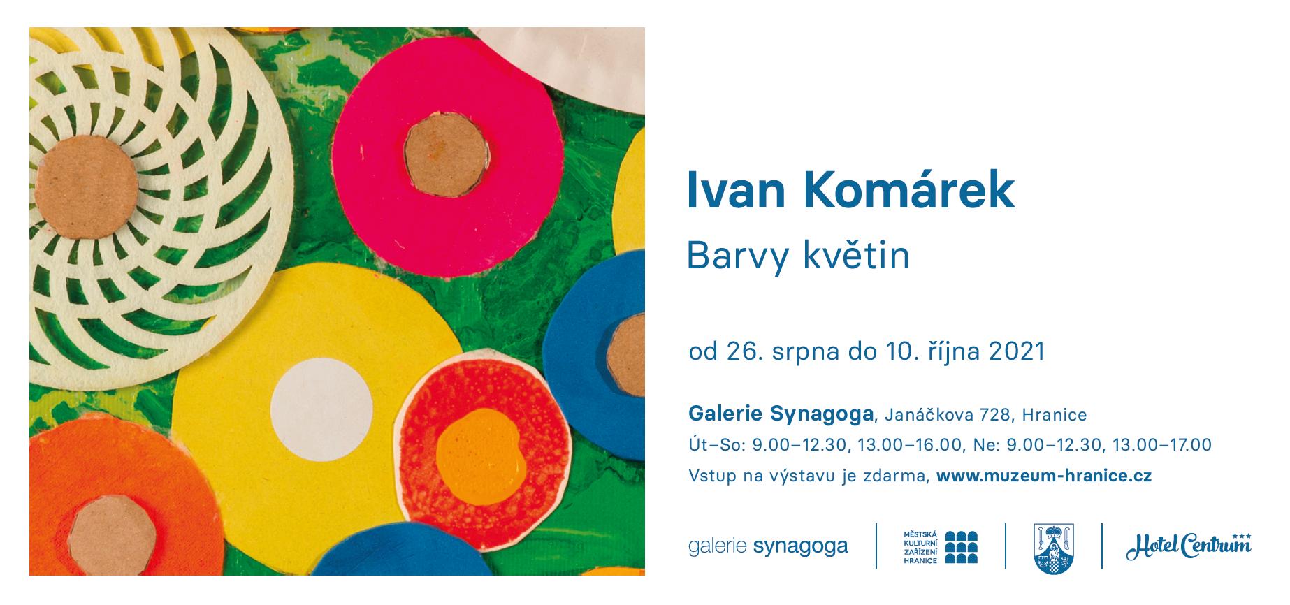 Pozvánka na výstavu Ivana Komárka